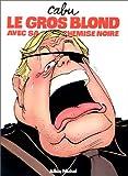 Le Gros Blond avec sa chemise noire