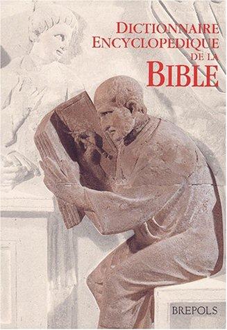 Dictionnaire encyclopédique de la Bible par Centre Informatique et Bible