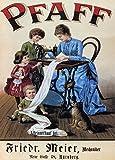Vintage, Kleidung und Zubehör Pfaff Nähmaschinen, Deutschland, 1885, 250gsm, Hochglanz, A3, vervielfältigtes Poster