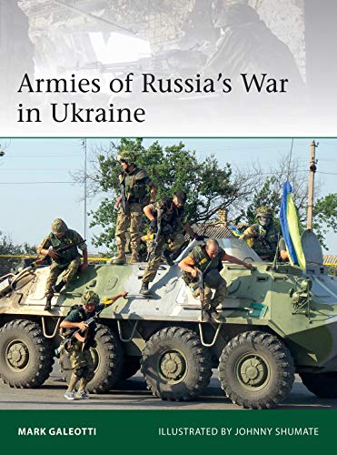 Armies of Russia's War in Ukraine (Elite)