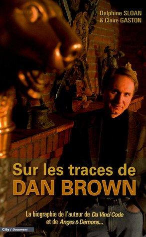 Sur les traces de Dan Brown