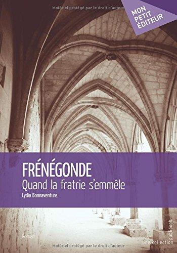 Frénégonde par Lydia Bonnaventure