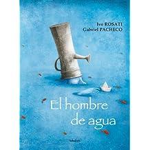 El hombre de agua (libros para soñar)