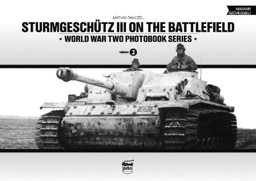 Sturmgeschutz III on the Battlefield (World War Two Photobook) por Matyas Panczel
