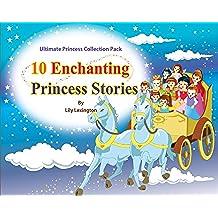 10 Enchanting Princess Stories (English Edition)