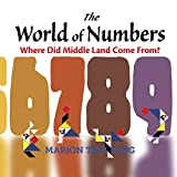 The World of Numbers: Where Did Middle Land Come From?