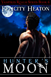 Hunter's Moon (Vampires Realm Romance Series Book 6) (English Edition)