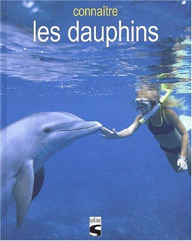 Connaître les dauphins par Maxime Boissée