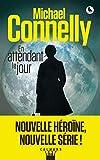 En attendant le jour   Connelly, Michael (1956-....). Auteur