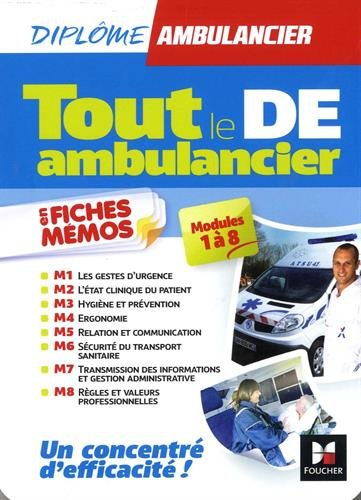 Tout le DE - Ambulancier - modules 1 à 8 en fiches mémos - DEA - Révision par Kamel Abbadi