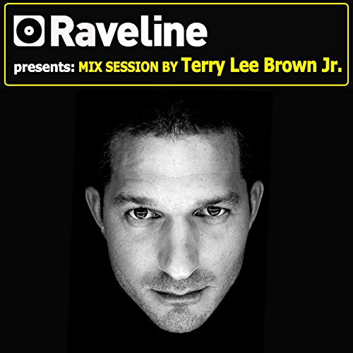 Raveline Mix Session By Terry Lee Brown Junior -