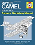 Sopwith Camel Manual: Models F.1/2F.1 (Owners' Workshop Manual)