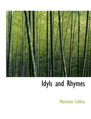 Idyls and Rhymes
