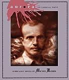 Aurora and Cardinal Point : Surrealist Novels by Michel Leiris
