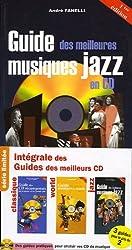 Intégrale des Guides des meilleurs CD : Pack 3 volumes classique/world/jazz