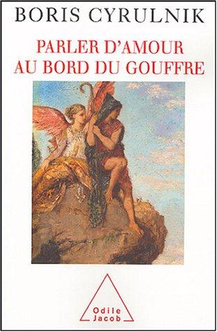 """<a href=""""/node/23617"""">Parler d'amour au bord du gouffre</a>"""