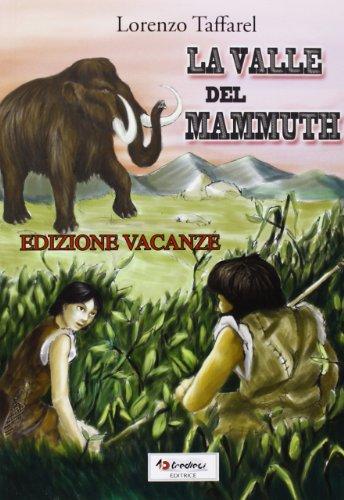La valle del mammuth [Edizione Vacanze]