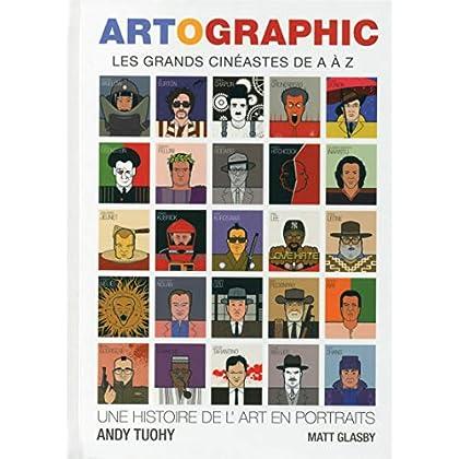 Artographic - Les grands Cinéastes de A à Z
