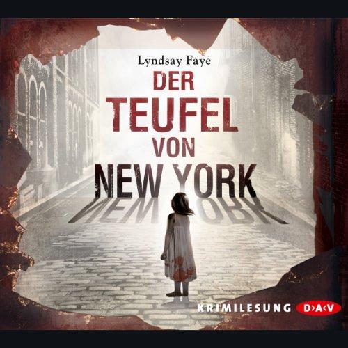 Buchseite und Rezensionen zu 'Der Teufel von New York (Timothy Wilde 1)' von Lyndsay Faye