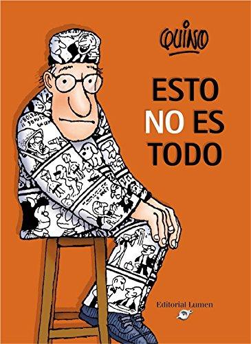 Esto no es todo (LUMEN GRÁFICA) por Quino