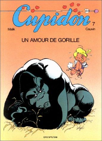 Cupidon, Tome 7 : Un amour de gorille