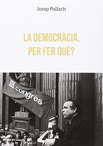 La democràcia, per fer què? (llibres urgents)