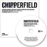 David Chipperfield: Zwischen Nofretete und Kafka, zwischen Einfühlung und Entdeckung: Der britische Architekt David Chipperfield - Moritz Holfelder