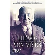 Ludwig von Mises: Leben und Werk für Einsteiger