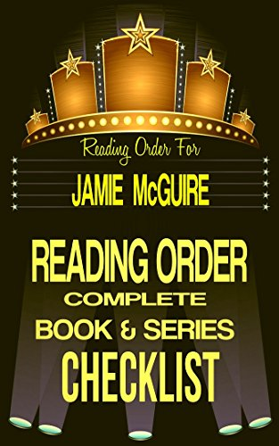 JAMIE McGUIRE: SERIES READING ORDER & INDIVIDUAL BOOK CHECKLIST: SERIES LIST INCLUDES: PROVIDENCE, BEAUTIFUL DISASTER, MADDOX BROTHERS, HAPPENSTANCE & ... Series Reading Order & Checklists 39)