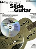 Fast Forward Slide Guitar (Fast Forward (Music))