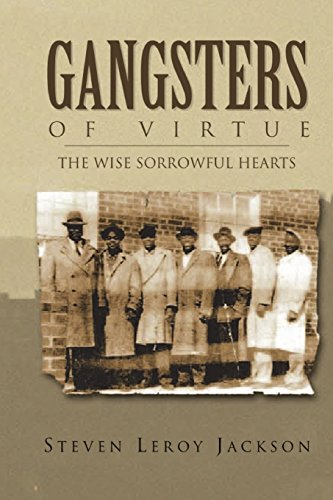 Gangsters of Virtue: The Wise Sorrowful Hearts: Volume 1