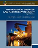 International Business Law and Its Environment (South-Western Legal Studies in Business Academic)