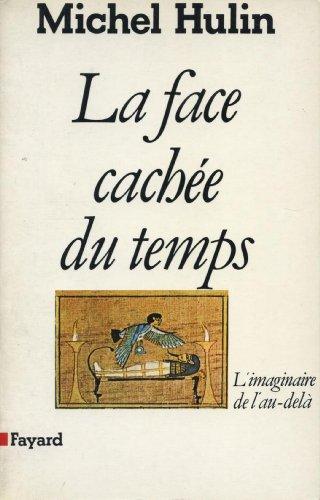 La Face cachée du temps : L'imaginaire de l&#...