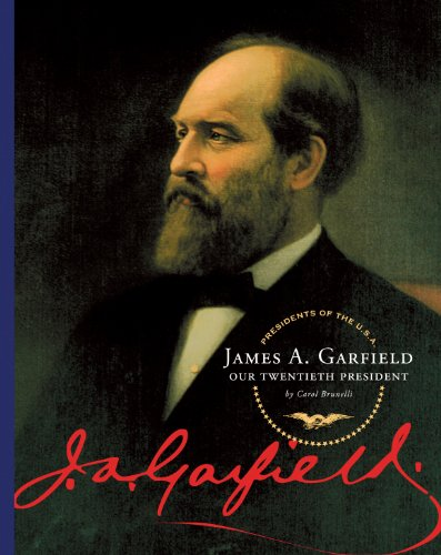 James A. Garfield (Presidents of the U.S.A.) (English Edition)