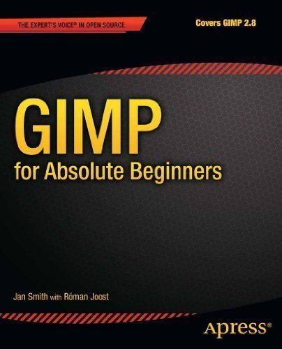 GIMP for Absolute Beginners by Smith, Jan Published by Apress 1st (first) edition (2012) Paperback
