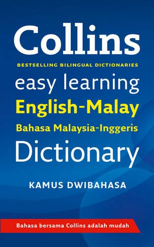 Easy Learning Malay Dictionary (Collins Easy Learning Malay)