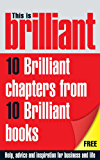 This is Brilliant: CBT, NLP, Confidence, Memory Training, Interview Answers, Negotiations, Selling, Presentation & Networking: A little bit of help from the best Brilliant books