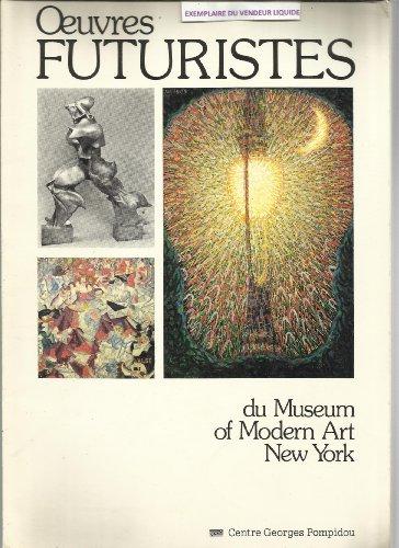 Oeuvres Futuristes du Museum of Modern Art New Yor...