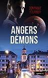 Angers Démons par Dominique