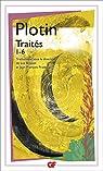 Traités 1-6 par Plotin