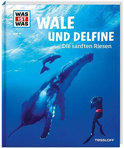 Was ist was, Band 85: Wale und Delfine - Die sanften Riesen