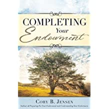 Completing Your Endowment (The Temple Endowment)