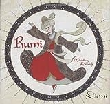 Rumi: Persian Poet, Whirling Dervish
