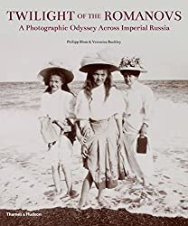 Twilight of the Romanovs: A Photographic Odyssey Across Imperial Russia by Philipp Blom (2013-04-01)