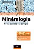 Minéralogie: Cours et exercices corrigés...