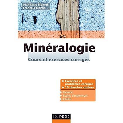 Minéralogie: Cours et exercices corrigés