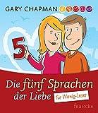 Die fünf Sprachen der Liebe für Wenig-Leser - Gary Chapman