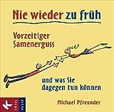 Nie wieder zu früh - Michael Pfreunder