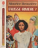 Fausse-riviere Tome 2