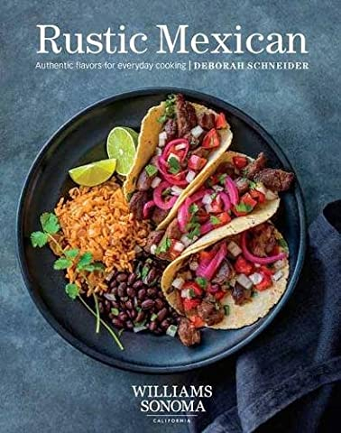 Rustic Mexican: Authentic Flavors for Everyday Cooking (Poblano Chiles)